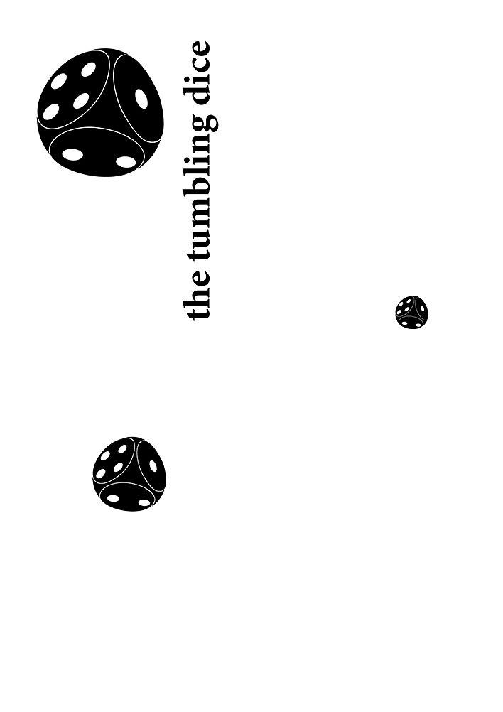 the tumbling dice