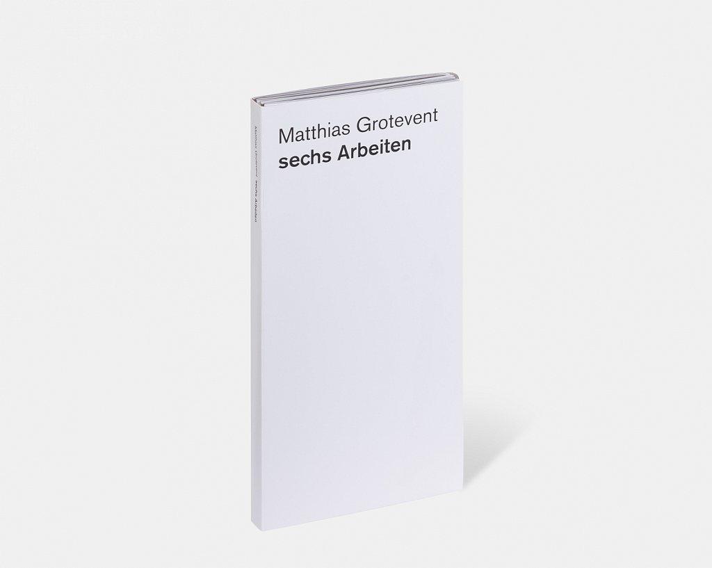 matthias grotevent – sechs arbeiten